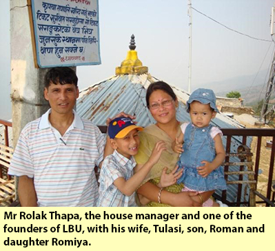 Mr Rolak Thapa, the house manager and one of the founders of LBU, with his wife, Tulasi, son, Roman and daughter Romiya.